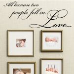 All Because Two People Fell in Love ~ Wall sticker / decals